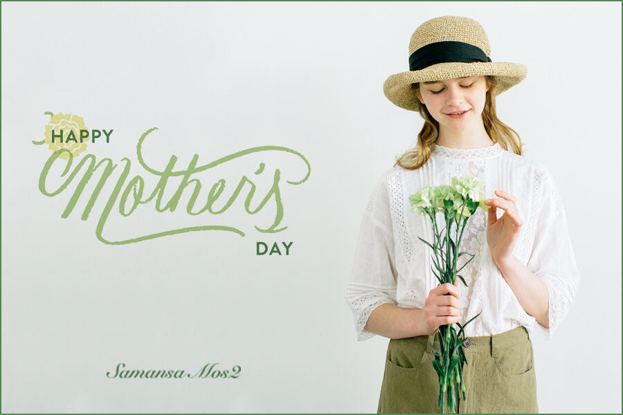 Happy Mother's Day! ー母の日ギフトにおすすめアイテムー